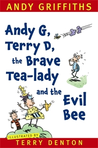 Cover - Andy G, Terry D, the Brave Tea-lady and the Evil Bee